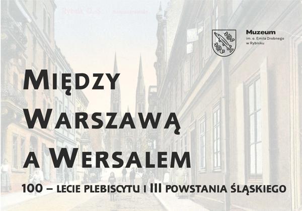 Plansza znapisem Między Warszawą aWersalem